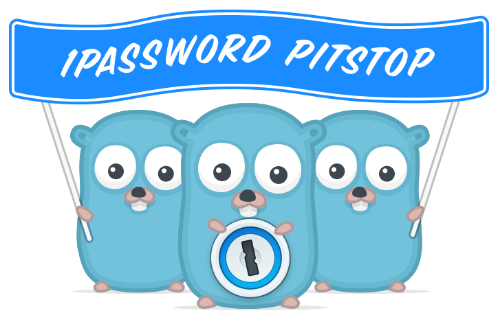 1Password Pitstop Gophers